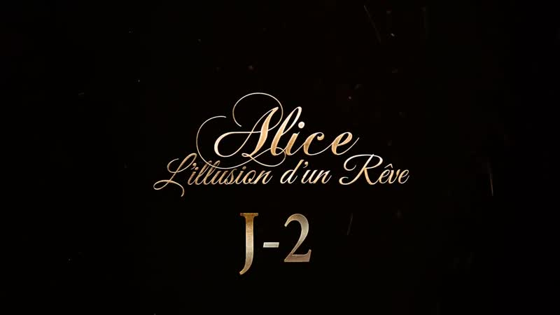 Alice - Lillusion dun rêve [J-2]