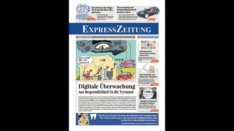 ExpressZeitung März/2018 - Digitale Überwachung: Aus Bequemlichkeit in die Tyrannei