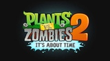 Plants Vs Zombies 2 Music - Dr. ZomBoss (Dark Ages) Intro