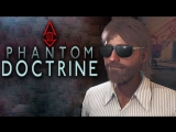 Kuplinov ► Play ЦЕНА ОДНОЙ ОШИБКИ ► Phantom Doctrine