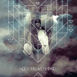 Summer Of Haze альбом Holy Heavenh∞D