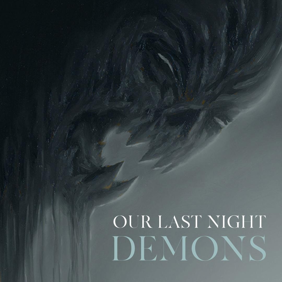 Our Last Night - Demons (Single)
