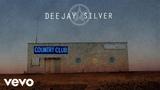 Dee Jay Silver - Dixieland Delight (Dee Jay Silver Mix) (Audio)