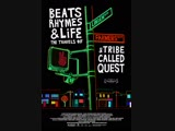 Биты, Рифмы И Жизнь Путешествия Группы A Tribe Called Quest Beats, Rhymes &amp Life The Travels Of A Tribe Called Quest (2011)