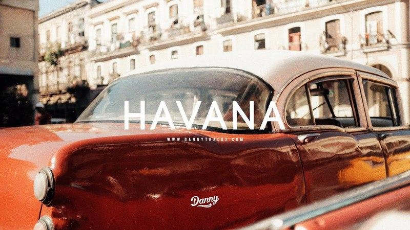 Havana - Afrobeat Tropical Urban Instrumental (Prod. dannyebtracks)