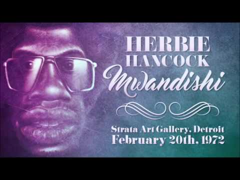 Herbie Hancock Mwandishi Strata Art Gallery, Detroit - February 20th, 1972 [Almost Full Concert]