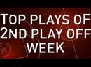Top plays of 2nd play off week