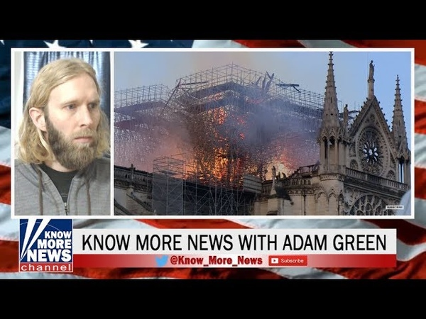 Notre Dame Cathedral Fire Conspiracy Theories