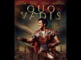 Quo Vadis (1951) Robert Taylor, Deborah Kerr, Leo Genn, and Peter Ustinov