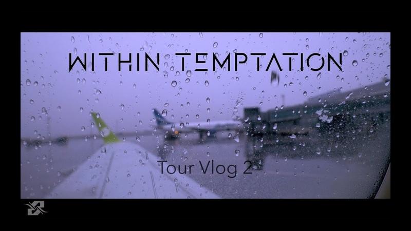 Within Temptation - Resist Tour 2018 - Vlog 2