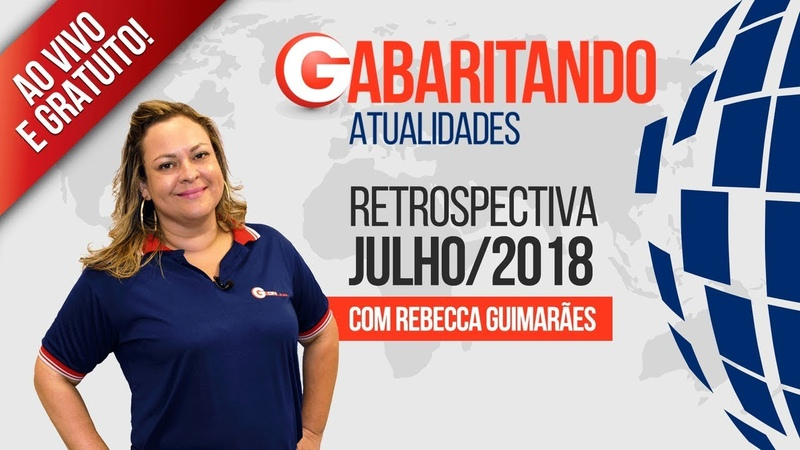 Gabaritando Atualidades Julho 2018