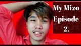 Mizo Episode 2. | Happy Sunday in my life, Lo En vak rw la