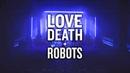 Love Death Robots Vibe Mix Electro Cyberpunk