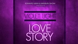 Edward Maya presents Violet Light - Love Story (Tribute to Mexico)