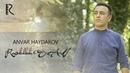 Anvar Haydarov - Rasululloh S.A.V | Анвар Хайдаров - Расулуллох С.А.В