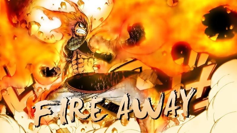 「AMV」Anime Mix- Fire Away