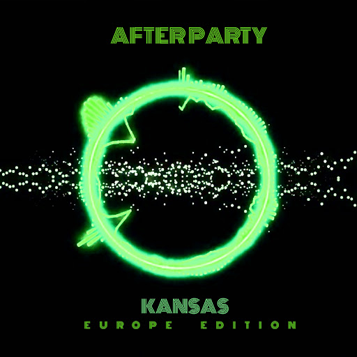 Kansas альбом After Party (Europe Edition)
