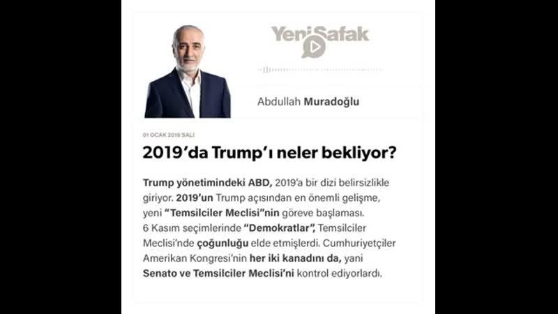 Abdullah Muradoğlu - 2019'da Trump'ı neler bekliyor؟ - 01.01.2019