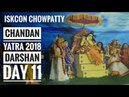 Chandan Yatra 2018 Darshan Day 11 ISKCON Chowpatty