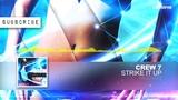 Crew 7 - Strike It Up (Radio Edit)