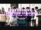 The Prodigy - Champions of London (Vikentiy Sound Video Edit)