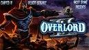 Overlord 2 - Часть 4 Растапливание льда, Порабощение воров, Путешествие на корабле.