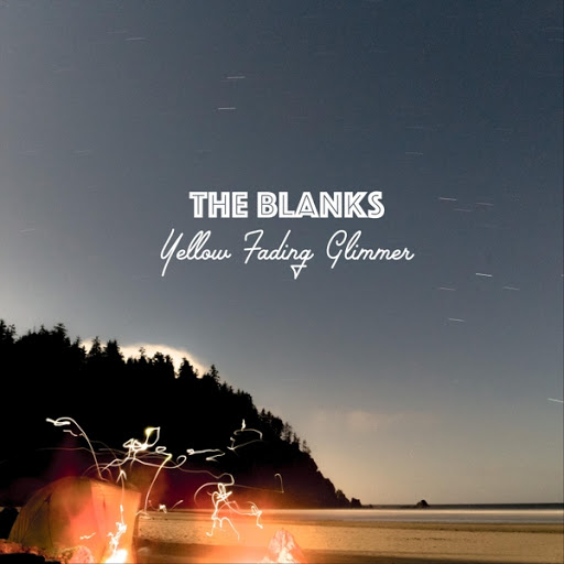 The Blanks альбом Yellow Fading Glimmer