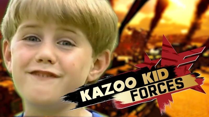 KAZOO KID FORCES