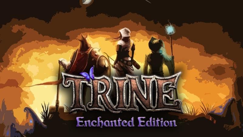 Trine. 1 серия - Три упоротых героя