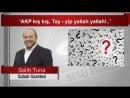 (7) Salih TUNA 'AKP kış kış, Tay yip yallah yallah! ' - YouTube