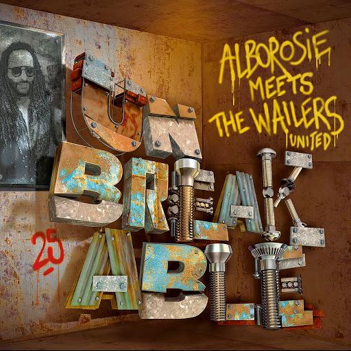 Alborosie альбом Unbreakable: Alborosie Meets The Wailers United
