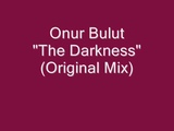 Onur Bulut - The Darkness (Original Mix)