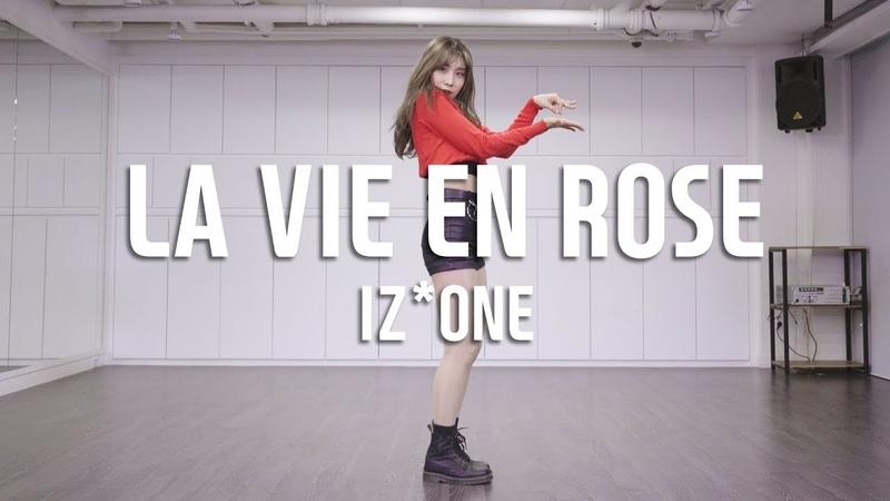 IZ*ONE (아이즈원) アイズワン - LA VIE EN ROSE (라비앙로즈) Dance Cover / Cover by Sol-E Kim (Mirror Mode)