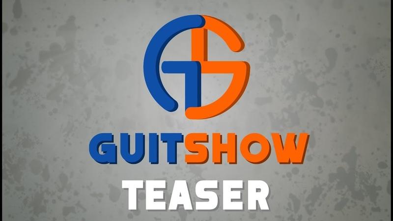 GuitShow - teaser