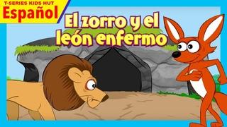 El zorro y el león enfermo - historias español || cuentos para niños