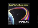 Rainbow Since You've Been Gone HQ FLAC