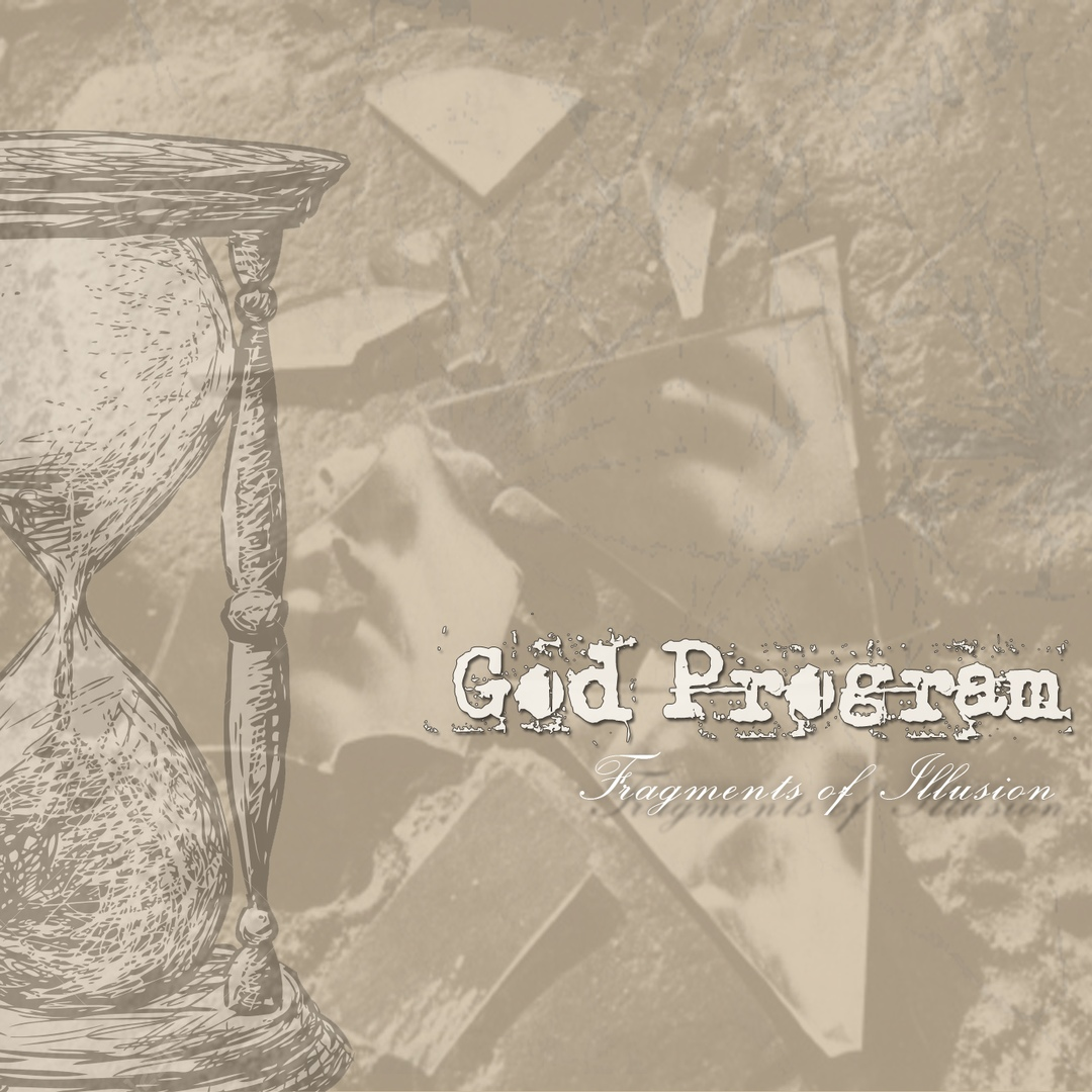 God Program - Fragments of Illusion [EP] (2018)