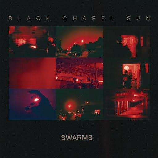 Swarms альбом Black Chapel Sun