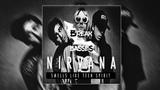 Nirvana - Smells Like Teen Spirit (Break Basses Remix)