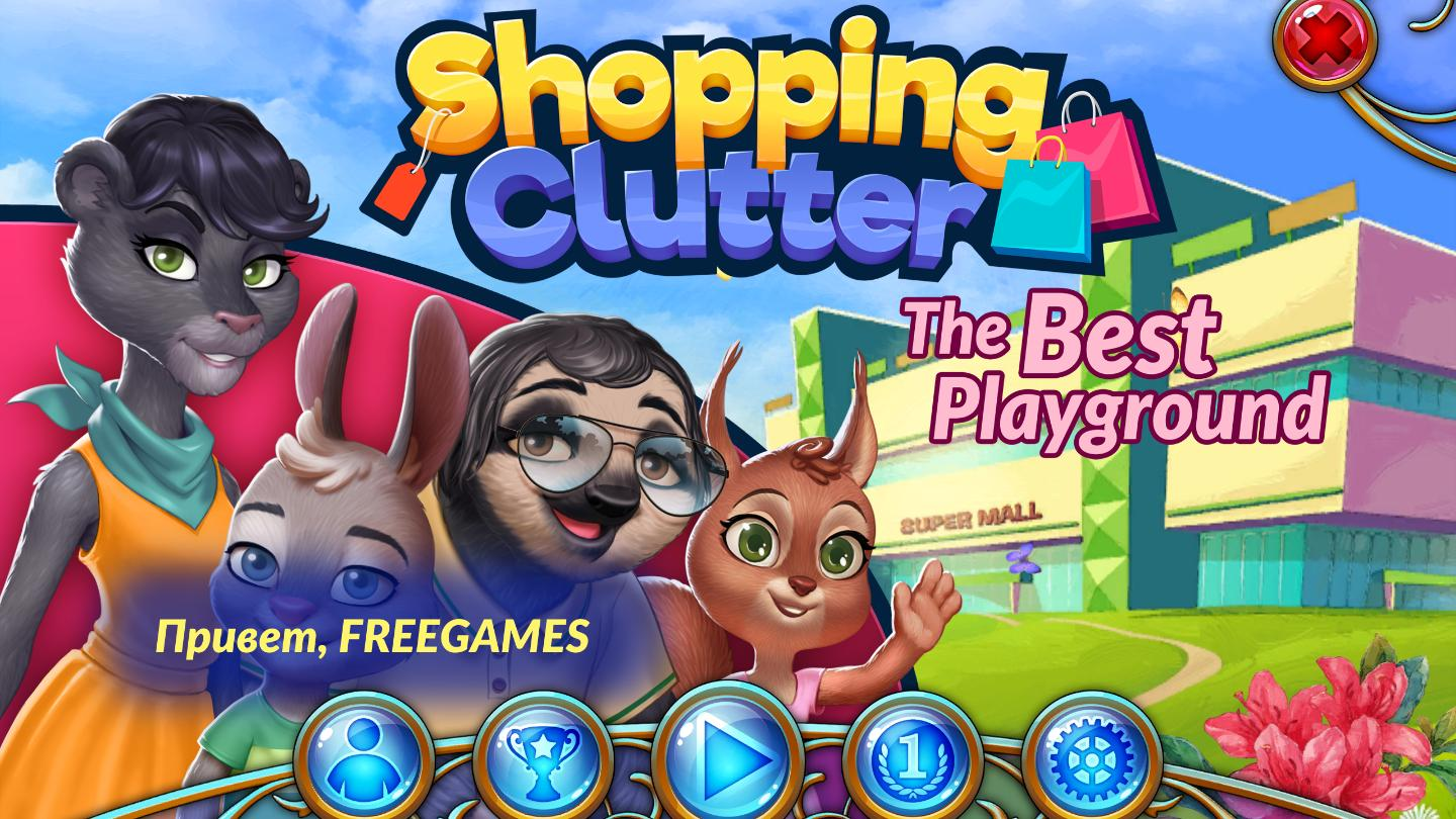 Shopping Clutter: The Best Playground (En | Rus)