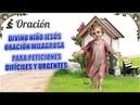 ORACIÓN: DIVINO NIÑO JESÚS MILAGROSA PARA PETICIONES DIFÍCILES Y URGENTES.