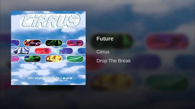 CIRRUS - FUTURE