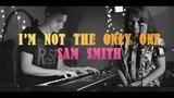 I'm Not The Only One (Sam Smith) Anastasia Chesnokova Vlad Chuprygin