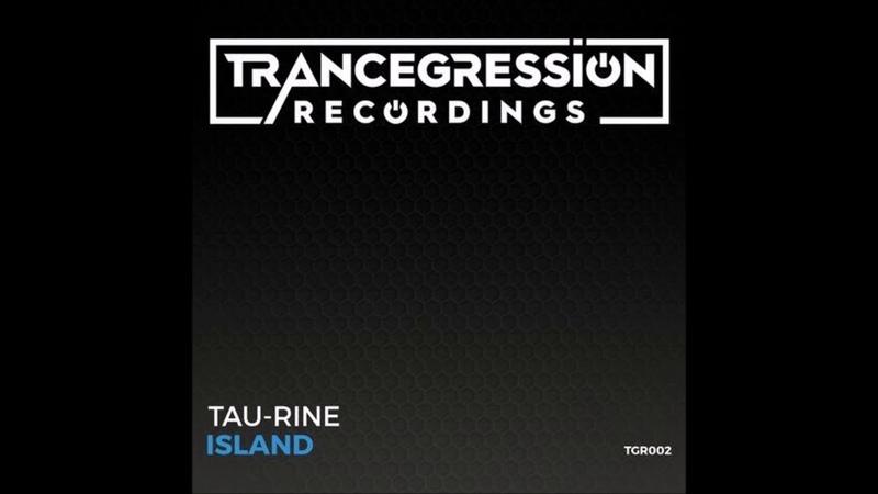 Tau-Rine - Island (Extended Mix)