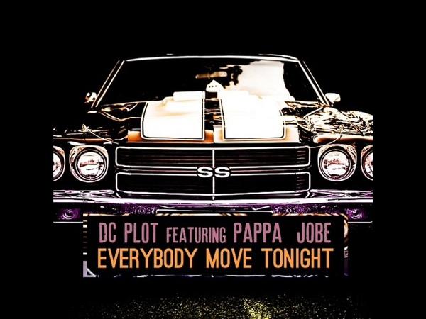 DC PLOT featuring Pappa Jobe - EVERYBODY MOVE TONIGHT