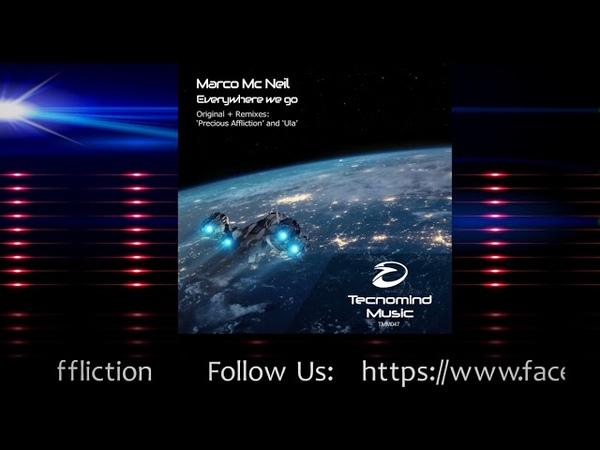 Marco Mc Neil Everywhere we go Precious Affliction Remix PREVIEW