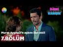 Murat Ayşegül'e Aşkını İlan Etti! İlişki Durumu: Karışık 7.Bölüm Sonu