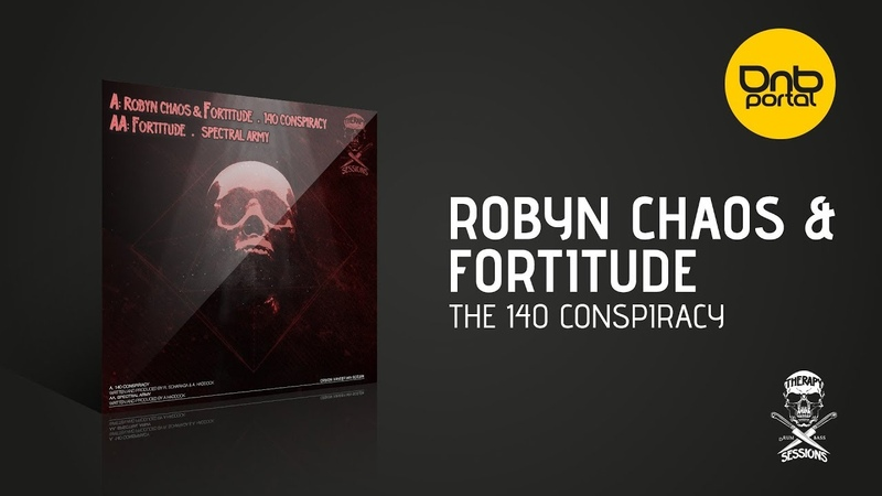 Robyn Chaos Fortitude - The 140 Conspiracy [Therapy Sessions Recordings]
