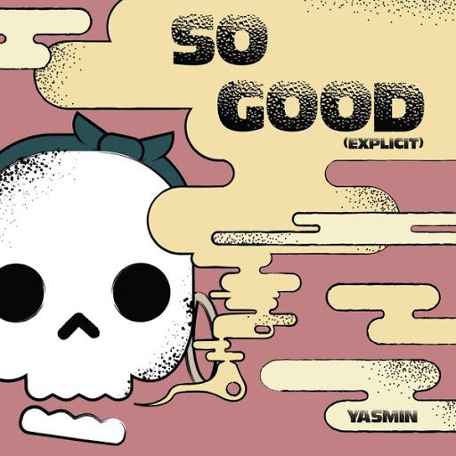 Yasmin альбом So Good