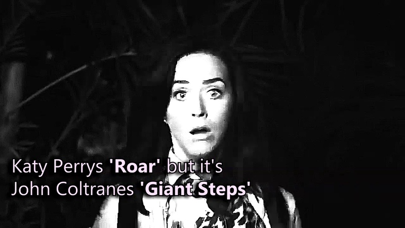 Katy Perrys 'Giant Steps' but it's John Coltranes 'Roar' but it's smooth jazz
